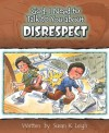 God, I Need to Talk to You about Disrespect (God, I Need to Talk to You About...) - Susan K. Leigh
