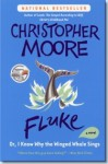 Fluke or, I know why the winged whale sings - Christopher Moore