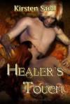 Healer's Touch - Kirsten Saell, Kristen Saell