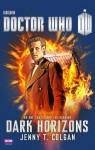 Doctor Who: Dark Horizons (Doctor Who (BBC)) by Colgan, J.T. (2013) Paperback - J.T. Colgan
