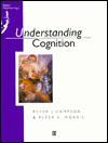 Understanding Cognition - Peter Hampson, Peter Morris
