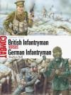 British Infantryman vs German Infantryman: Somme 1916 - Stephen Bull