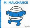 Monsieur Malchance - Roger Hargreaves