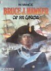 Cap sur Gibraltar (Bruce J. Hawker, tome 1) - William Vance