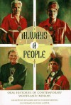 Always a People: Oral Histories of Contemporary Woodland Indians - Rita Kohn, William Lynwood Montell