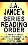 J.A. Jance Series Reading Order: Series List - In Order: J.P. Beaumont series, Joana Brady Mysteries series, Ali Reynolds series, Walker Family series (Listastik Series Reading Order Book 13) - Listastik, A.J. Stone, C.M. Stone