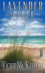 Lavender Beach (A Pelican Pointe Novel Book 8) - Vickie McKeehan