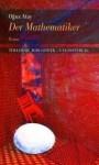 Der Mathematiker - Oğuz Atay, Monica Carbe