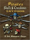 Pirate Skulls & Crossbones Tattoos (Dover Tattoos) - Jeff A. Menges, Tattoos, Pirates