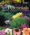 Perennials: The Complete Guide to Designing, Choosing, and Maintaining Easy-Care Plants - Sally Roth, Jane Courtier