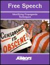Free Speech: Identifying Propaganda Techniques - Bradley Steffens, Joanne Buggey