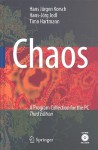 Chaos: A Program Collection for the PC [With CDROM] - H. J. Korsch
