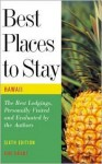 Best Places to Stay in Hawaii - Kim Grant, Kimberly Grant