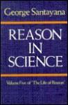 Reason in Science - George Santayana