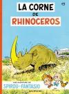 La Corne de rhinocéros - André Franquin