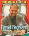 "Daniel ""Kid Poker"" Negreanu - Mitch Roycroft, Mitch Raycroft"
