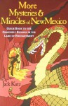 More Mysteries & Miracles of New Mexico - Jack Kutz