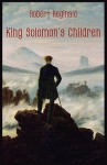 King Solomon's Children - R. Menville Douglas Reginald, Douglas Menville