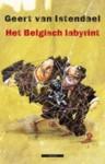 Het Belgisch labyrint: een wegwijzer (overschilderd natuurlijk) - Geert van Istendael