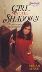 Girl in the Shadows - Miriam Lynch