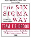 The Six SIGMA Way Team Fieldbook, Chapter 5 - A Basic Toolkit for Team Leaders Before You Begin - Peter S. Pande, Robert P. Neuman, Roland R. Cavanagh