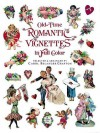 Old-Time Romantic Vignettes in Full Color - Carol Belanger Grafton, Carol Belanger-Grafton