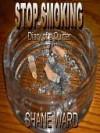 Stop Smoking - Shane Ward