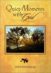 Quiet Moments With God: Devotional - Honor Books
