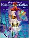 Practical Guide to ECG Interpretation - Ken Grauer