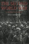The Second World War: A World In Flames (Essential Histories Specials) - Max Hastings, Russell Hart, Geoffrey Jukes, Stephen A. Hart, Paul H. Collier