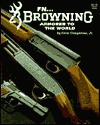 FN... Browning: Armorer to the World - Gene Gangarosa Jr.