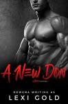 A New Don: A Bad Boy Mafia Romance (Romantic Suspense) - Rowena, Lexi Gold