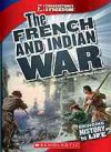 The French and Indian War - Andrew Santella
