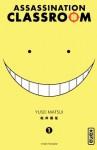 Assassination classroom - Tome 1 - Chapitre 1 (French Edition) - Yuusei Matsui