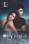 Revenge by Sonya Weiss (2015-12-22) - Sonya Weiss