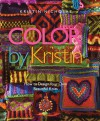 Color by Kristin: How to Design Your Own Beautiful Knits - Kristin Nicholas