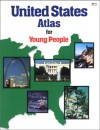 United States Atlas for Young People - Kathie Billingslea Smith