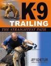 K-9 Trailing: The Straightest Path - Jeff Schettler