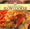 Fix It Quick Favorite Brand Name Slow Cooker - Publications International Ltd.