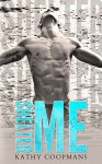 Shelter Me (Shelter Me Series Book 1) - Kathy Coopmans, Sommer Stein, Kimberly Capuccio