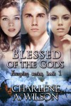 Blessed of the Gods (Aumelan #1) - Charlene A. Wilson