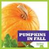 Pumpkins in Fall - Mari C. Schuh