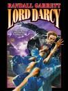 Lord Darcy - Randall Garrett