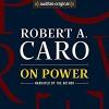On Power - Robert A. Caro