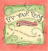 Eat Your Peas: For Gardners (A 3-Minute Forever Book) - Cheryl Karpen