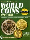 Standard Catalog Of World Coins 1701 1800 - Colin R. Bruce II, Thomas Michael