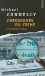 Chroniques du crime - Michael Connelly, Robert Pépin