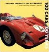 100 Cars 100 Years: The First Century of the Automobile - Fred Winkowski, Frank Sullivan