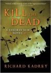 Kill the Dead (Sandman Slim Series #2)