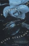 A Slender Thread - Diane Ackerman